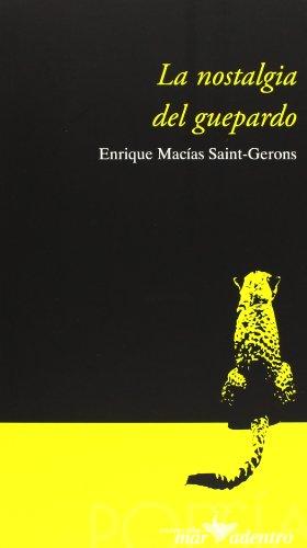9788481963410: Nostalgia Del Guepardo, La (Mar Adentro (amaru))