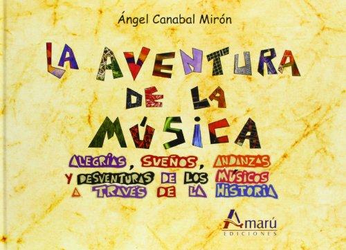 9788481963465: Aventura De La Musica, La