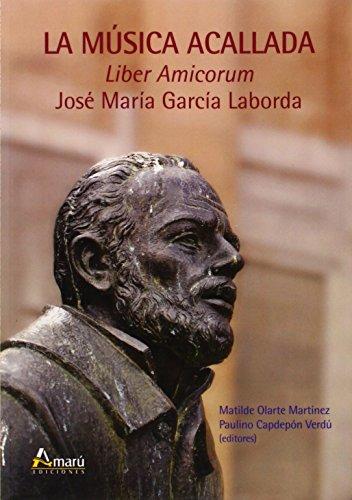 MUSICA ACALLADA LA: GARCIA LABORDA, JOSE