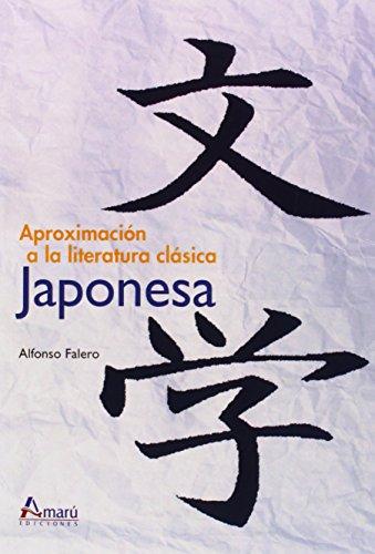 9788481963595: Aproximación A La Literatura Clásica Japonesa (Ciencias Del Hombre)
