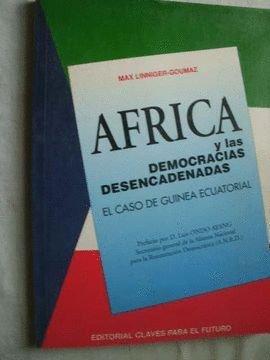 Africa y las democracias desencadenadas: El caso de Guinea Ecuatorial (Editorial Claves para el futuro) (Spanish Edition) (8481980277) by Liniger-Goumaz, Max