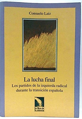 9788481980646: LUCHA FINAL CATARATA (LIBROS CATARATA:DESARRO.COOPERACION)