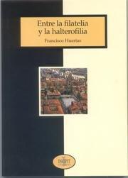 9788481981506: Entre la filatelia y la halterofilia