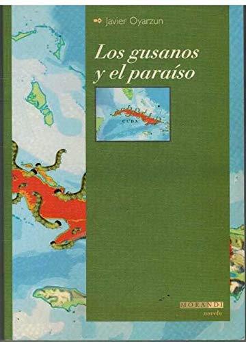Los gusanos y el paraiso: Oyarzun Inarra, Francisco