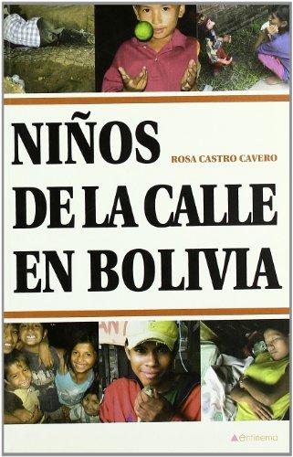 9788481987560: Niムos De La Calle En Bolivia (POLITICA)