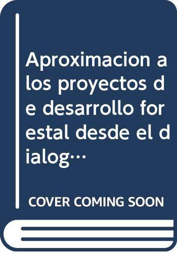 Aproximación a los proyectos de desarrollo forestal: Téllez Carrasco, Jorge