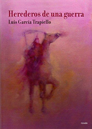 Herederos de una guerra: García Trapiello, Luis