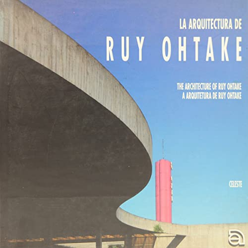 The Architecture of Ruy Ohtake