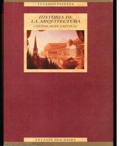 9788482110844: Historia de la arquitectura (antologia critica)