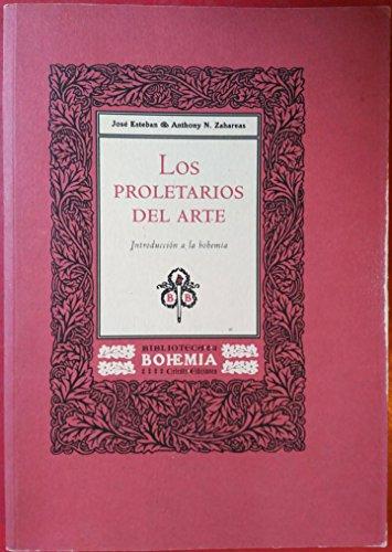 9788482111315: Los proletarios del arte (Biblioteca de La Bohemia)
