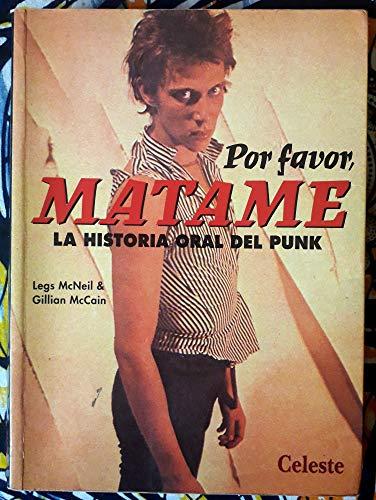 Por Favor, Matame (8482111892) by McCain, Gillian; McNeil, Legs