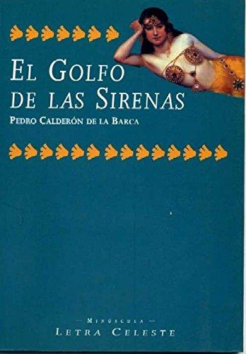 9788482111926: El Golfo De Las Sirenas