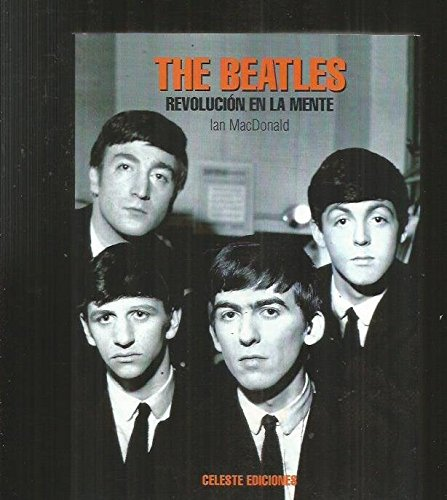 9788482112213: The beatles, revolucion en la mente