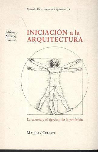 9788482112671: Iniciacion a la arquitectura