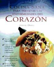 Cocina Sana Para Prevenir Las Enfermedades Del Corazon: SCHWARTZ
