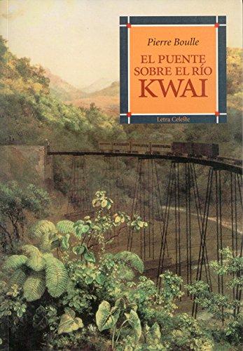 9788482113050: El puente sobre el rio Kwai