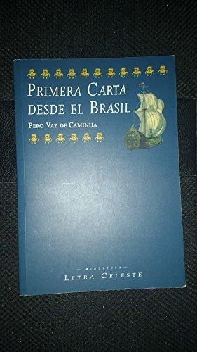 Primera carta desde el Brasil: Vaz de Caminha,