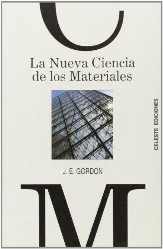 9788482113647: Nueva Ciencia De Los Materiales, La