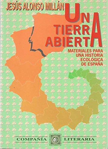 9788482130200: Una tierra abierta: Materiales para una historia ecológica de España (Spanish Edition)