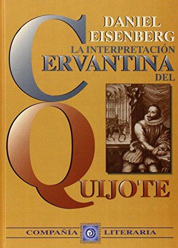 9788482130231: INTERPRETACION CERVANTINA DEL QUIJOTE,LA (Estudios literarios)