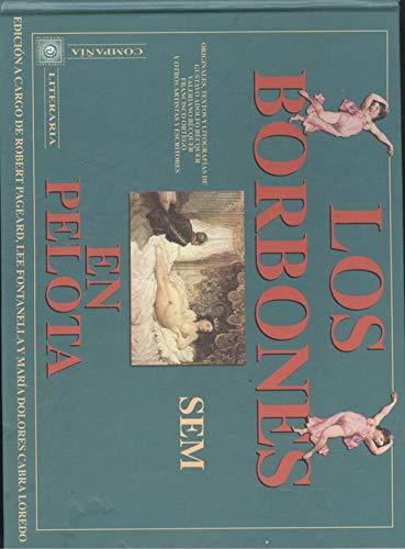 9788482130286: SEM: Los Borbones en pelota (Spanish Edition)
