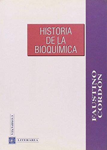 9788482130385: Historia de la bioquímica