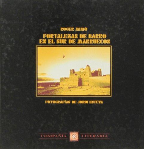 9788482130446: Fortalezas de barro en el sur de Marruecos (Spanish Edition)