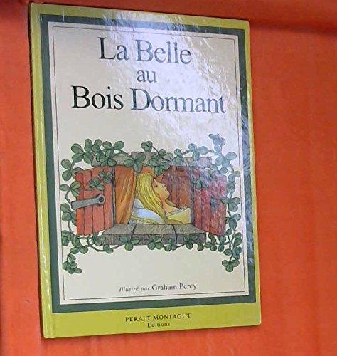 La Belle au bois dormant: Perrault, Charles; Percy,