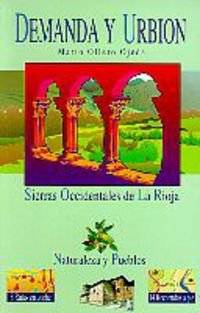 9788482160337: Sierras De La Demanda Y Urbion (Naturaleza Y Pueblos)