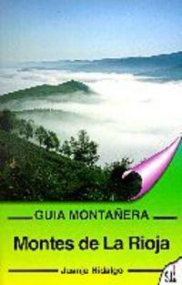 9788482160665: Montes de la Rioja (Guías montañeras)