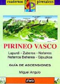 9788482160894: Pirineo vasco: Lapurdi, Zuberoa, Nafarroa Behera, Gipuzkoa