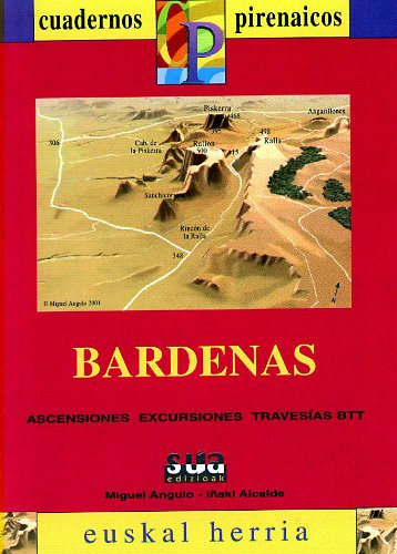9788482161198: Bárdenas: ascensiones, excursiones, travesías, BTT