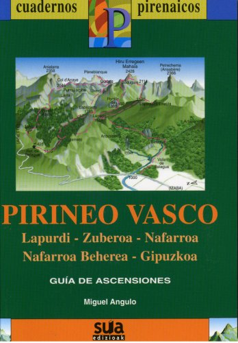 9788482162225: Pirineo Vasco (Lapurdi, Zuberoa, Nafarroa, Nafarroa Behera, Gipuzkoa) (Cuadernos pirenáicos)