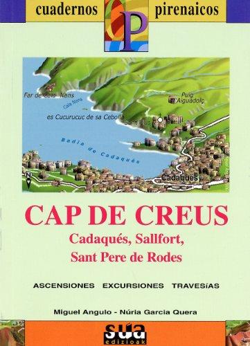 9788482162331: Cap de Creus (Cadaqués, Sallfort, Sant Pere de Rodes) (Cuadernos pirenáicos)