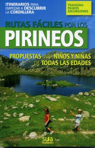 9788482162805: Rutas fáciles por los Pirineos (A tiro de piedra)