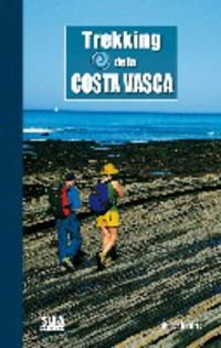 9788482163260: Trekking de la Costa Vasca (Grandes Travesias)