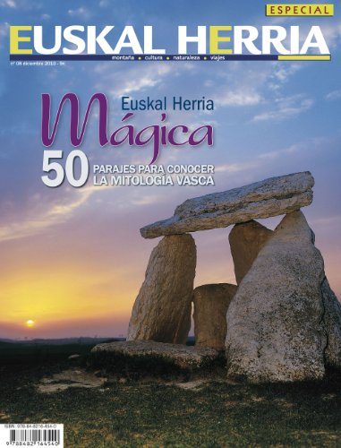 9788482164540: Euskal Herria mágica: 50 Parajes para conocer la mitología vasca (Euskal Herria aldizkaria)