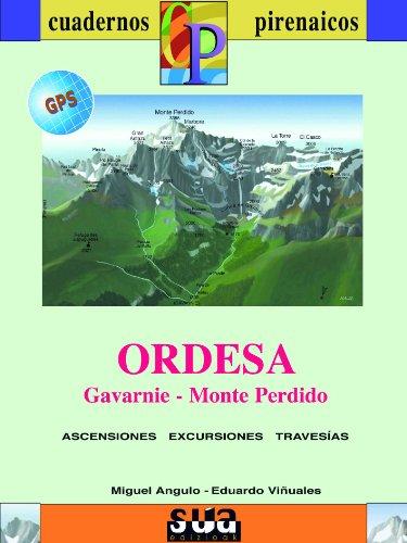 9788482164595: ORDESA (LIBRO+MAPA GPS) CUADERNOS PIRENAICOS