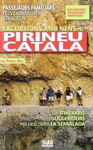 9788482164670: Excursions amb nens pel Pirineu Català