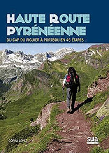 9788482164786: Haute route Pyrénéenne (Travesias)