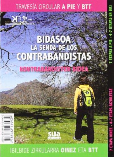 9788482164939: BIDASOA SENDA DE LOS CONTRABANDISTAS