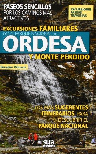 9788482165240: Excursiones familiares por el Parque Nacional de Ordesa y Monte Perdido (A tiro de piedra)