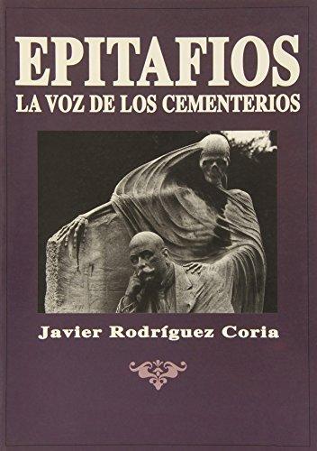 9788482180045: Epitafios, la voz de los cementerios