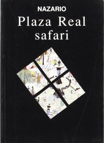 9788482180113: Plaza Real safari (Spanish Edition)