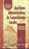 9788482191751: Auxiliares administrativos de corporaciones locales: temario