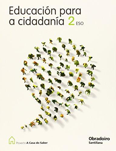 9788482242392: EDUCACION PARA A CIDADANIA 2 ESO A CASA DO SABER