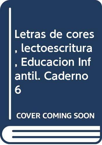 9788482249605: Letras de Cores 6 Con Enlace Inicial Cad Lectoescritura Version Pauta Gallego Obradoiro - 9788482249605