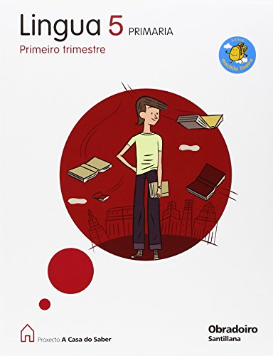 9788482249629: LINGUA 5 PRIMARIA M. LIXEIRA A CASA DO SABER - 9788482249629