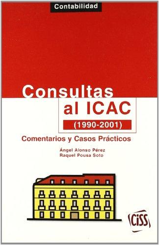 9788482353883: Consultas al ICAC (1990-2001) : comentarios y casos practicos