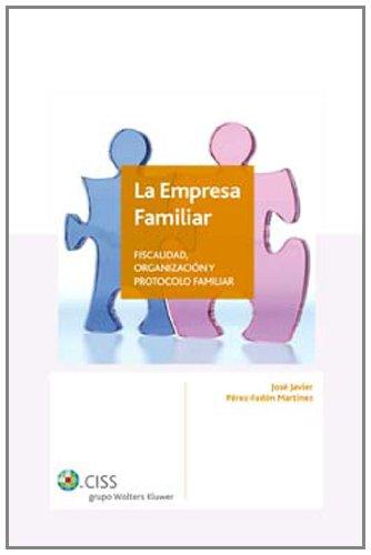 9788482356365: La empresa familiar: Fiscalidad, organización y protocolo familiar